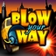Blow Your Way
