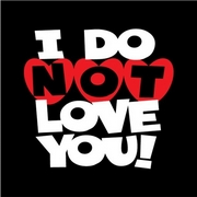 Saint Valentin Do Not Love You 1